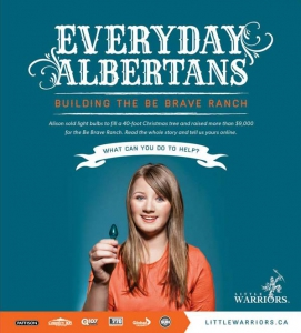 "2013 Little Warriors ""Everyday Albertan"" Awareness Campaign"