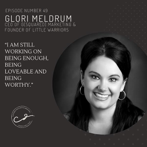 The Inner Circle with Carrie Doll (Episode 49) - Glori Meldrum